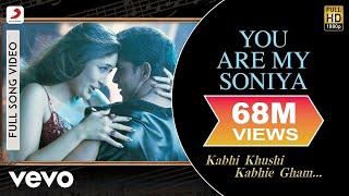 Download K3G - You Are My Soniya   Kareena Kapoor, Hrithik Roshan Video