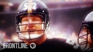 Download Iron Mike Webster: Patient Zero in the NFL's ″League of Denial″ (Part 1 of 9) | FRONTLINE Video