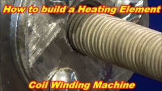Download How to make a Heating Element Coil Winding Machine Video