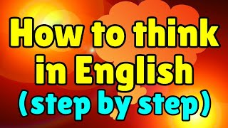 Download How to Speak Fluent English: Learn to Think in English! Video