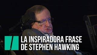 Download La inspiradora frase de Stephen Hawking Video