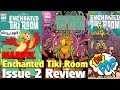 Download Marvel Disney Kingdoms Enchanted Tiki Room Issue 2: Overview & Review | DIS POP | 12/02/16 Video