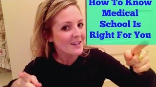 Download How To Know Medical School is Right For You Video