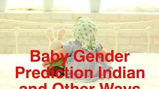 Download Baby Gender Prediction Indian and Other Ways Video