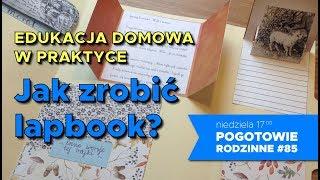 Download Edukacja domowa w praktyce. Jak zrobić lapbook? Pogotowie rodzinne #85 Video