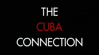 Download The Cuba Connection - Trailer Video