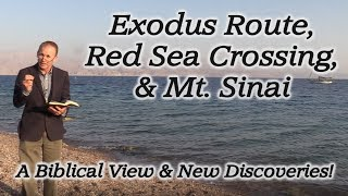 Download The Miraculous Exodus Route, Red Sea Crossing, & Mt. Sinai! A Biblical View and New Discoveries! Video