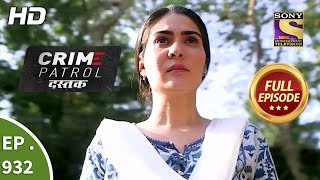 Download Crime Patrol Dastak - Ep 932 - Full Episode - 13th December, 2018 Video