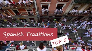 Download Top 5 Spanish traditions Video