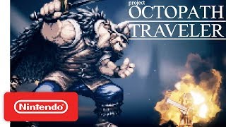 Download Project Octopath Traveler (Working Title) - Nintendo Switch - Nintendo Direct 9.13.2017 Video