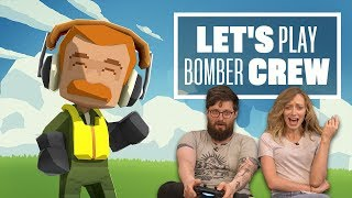 Download Let's Play Bomber Crew: NEVER LET JOHNNY PILOT YOUR PLANES Video