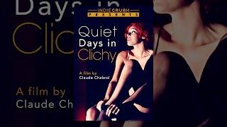Download Quiet Days in Clichy Video