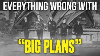 Download Everything Wrong With Why Don't We - ″Big Plans″ Video