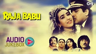 Download Raja Babu Audio Songs Jukebox | Govinda, Karisma Kapoor, Anand Milind Video