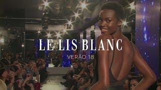 Download Le Lis Blanc: verão 2018 - O desfile Video