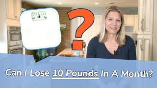 Download Is 10 Pounds in a Month a Good Weight Loss Goal? Video
