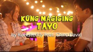 Download Kung Magiging Tayo - Rocksteddy Video