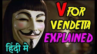 Download V For Vendetta Movie Explained in HINDI | V For Vendetta Movie Ending Explain हिंदी मे Video