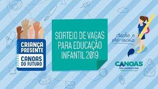 Download Sorteio de vagas na Educação Infantil no município de Canoas (creche e pré-escola) Video