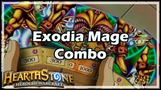 Download [Hearthstone] Exodia Mage Combo Video