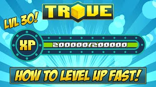 Download HOW TO GET LEVEL 30 FAST ✪ Trove XP Farming Tutorial & Guide Video
