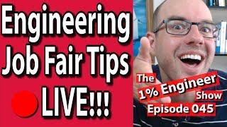Download 🔴15 Engineering Career Fair Tips | Engineering Job Fair Advice | 1% Engineer Show 045 Video