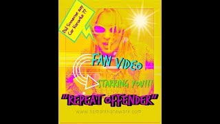 Download ″REPEAT OFFENDER″ STARRING THE TRULY OUTRAGEOUS JEM FANS!!! Video