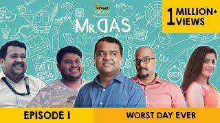 Download Mr. Das | Web Series | Episode 1 - Worst Day Ever | Cheers! Video