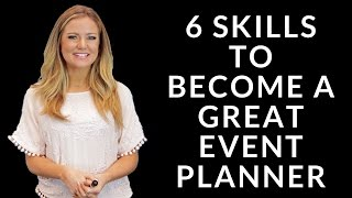 Download 6 Skills to Become a Great Event Planner Video