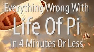 Download Everything Wrong With Life of Pi In 4 Minutes Or Less Video