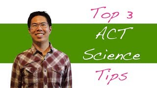 Download 3 Best ACT Science Tips and Strategies to Raise Your ACT Science Score Video