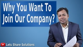 Download Why do you want to work for us (our company) | Best way to Answer this Interview Question Video