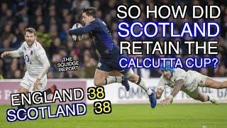 Download So how did Scotland retain the Calcutta Cup? | England 38 - 38 Scotland | The Squidge Report Video