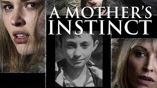 Download A Mother's Instinct - Full Movie Video