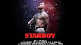Download Starboy (A Conor McGregor Film) Video