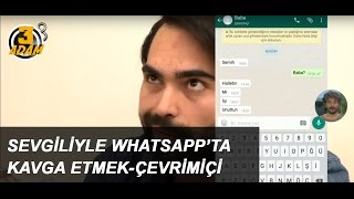 Download Sevgiliyle Whatsapp'ta Kavga Etmek - Çevrimiçi l 3 Adam Video