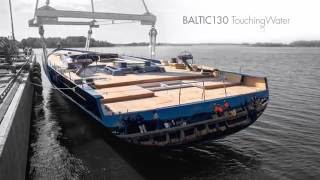 Download Baltic 130 Touching Water Video