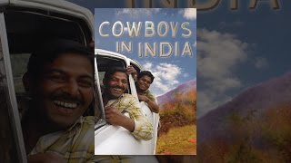 Download Cowboys in India Video