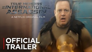 Download True Memoirs of an International Assassin | Official Trailer [HD] | Netflix Video