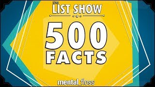 Download 500 Facts - mental floss List Show Ep. 524 Video