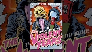 Download Mystery Science Theatre 3000: The Violent Years Video