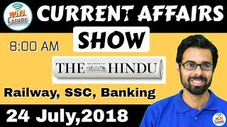 Download 8:00 AM - CURRENT AFFAIRS SHOW 24 July | RRB ALP/Group D, SBI Clerk, IBPS, SSC, UP Police Video
