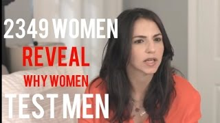 Download 2349 Women Reveal Why Women Test Men Video