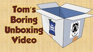Download Tom's Boring Unboxing Video 8-15-2017 Video