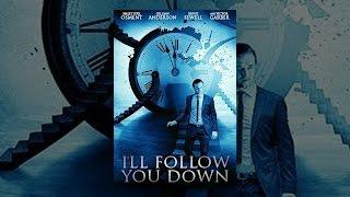 Download I'll Follow You Down Video