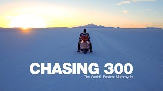 Download Chasing 300 - The World's Fastest Motorcycle Video