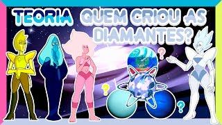 Download Steven Universo TEORIA - QUEM CRIOU AS DIAMANTES? (Yellow, Blue, White e Pink Diamond) Video