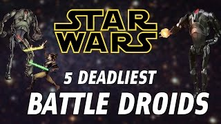 Download 5 Deadliest Battle Droids Types (Clone Wars / Legends) Video