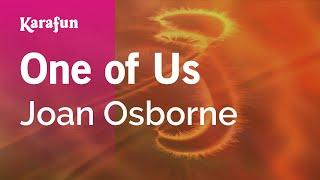 Download Karaoke One Of Us - Joan Osborne * Video