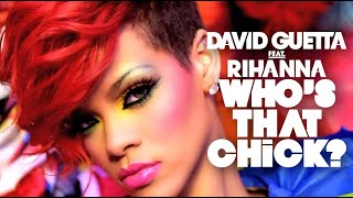 Download David Guetta Feat. Rihanna - Who's That Chick? - Day version Video